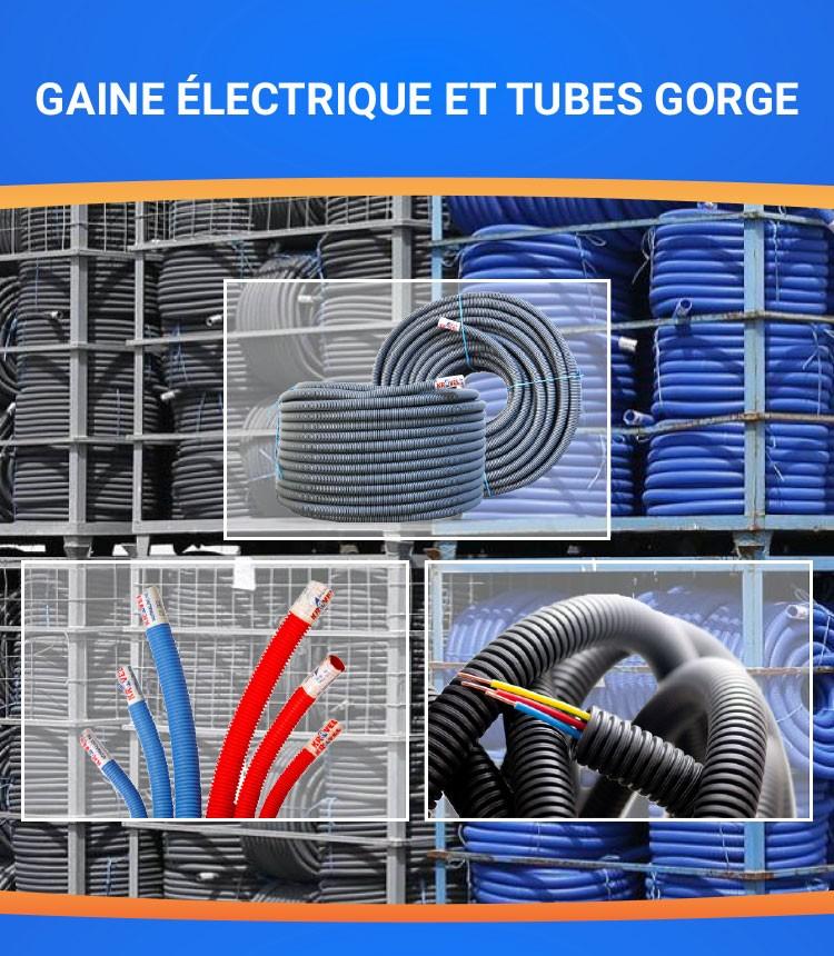 Gaine électrique et tubes gorge